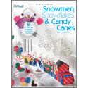 Snowmen, Snowflakes & Candy Canes